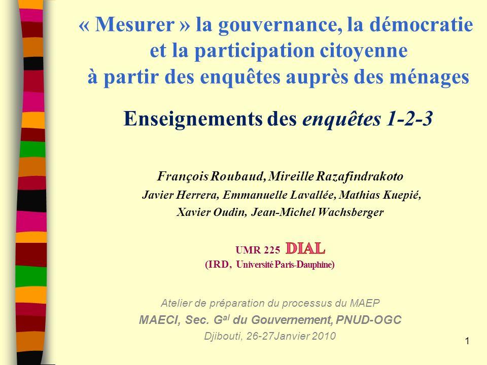 « Mesurer » la gouvernance, la démocratie et la participation citoyenne à partir des enquêtes auprès des ménages Enseignements des enquêtes 1-2-3