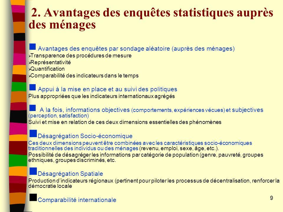 2. Avantages des enquêtes statistiques auprès des ménages