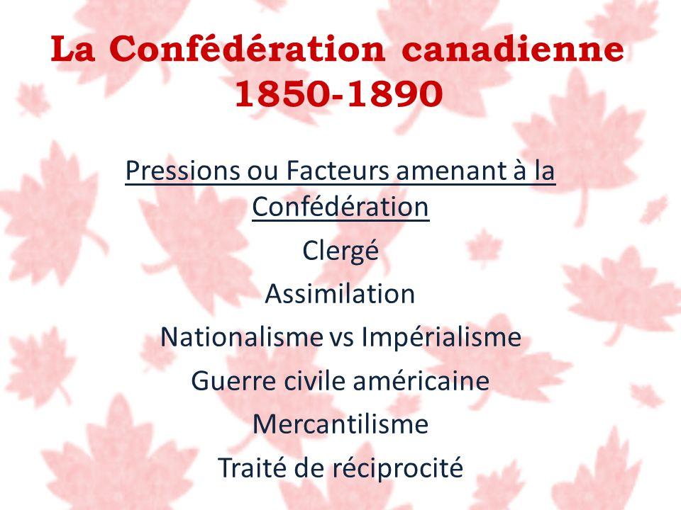 La Confédération canadienne 1850-1890