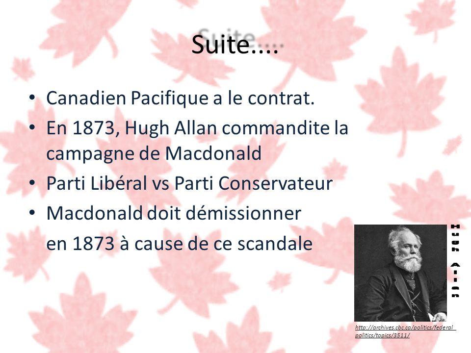 Suite.... Hugh Allan Canadien Pacifique a le contrat.