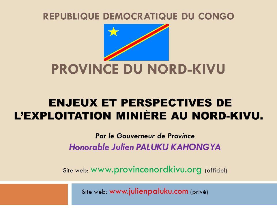 Par le Gouverneur de Province Honorable Julien PALUKU KAHONGYA