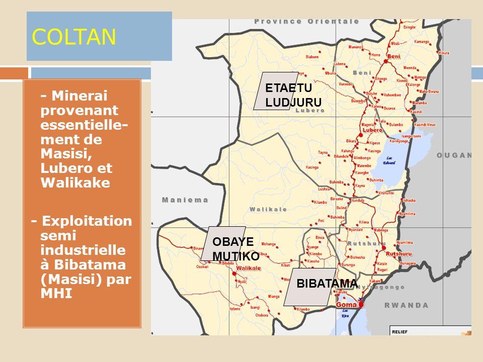 COLTAN ETAETU. LUDJURU. - Minerai provenant essentielle- ment de Masisi, Lubero et Walikake.