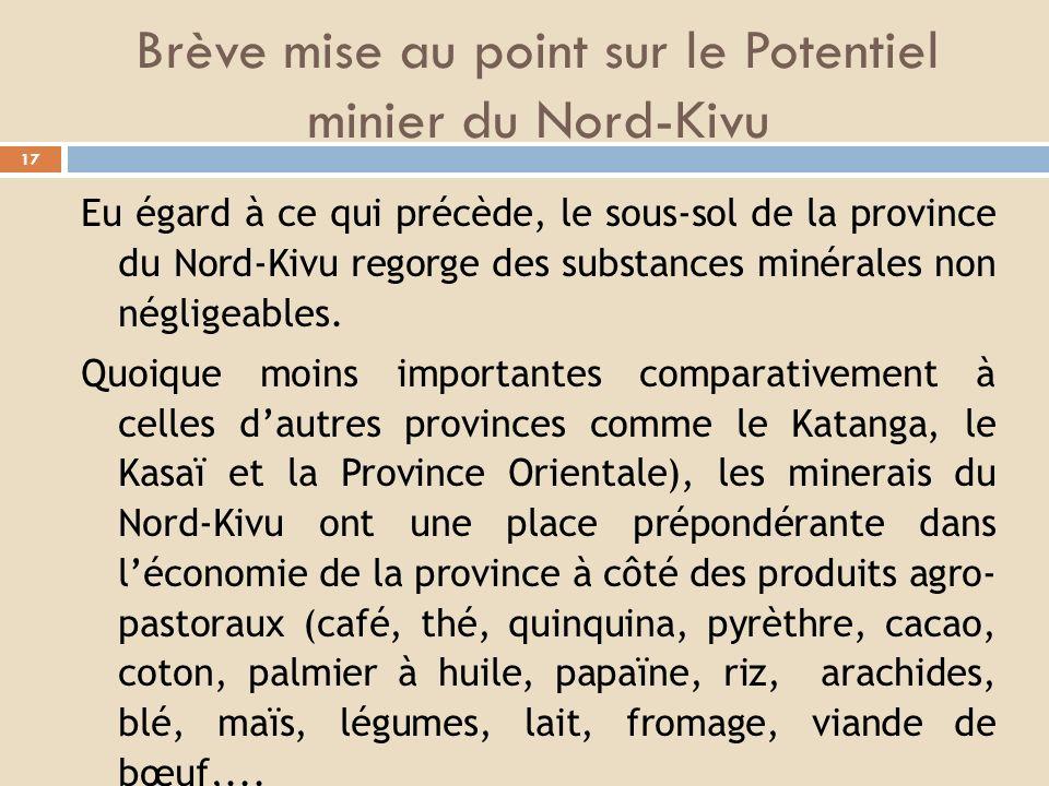 Brève mise au point sur le Potentiel minier du Nord-Kivu