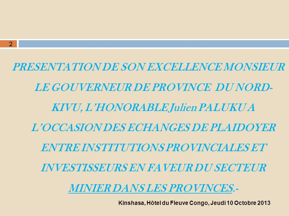 Kinshasa, Hôtel du Fleuve Congo, Jeudi 10 Octobre 2013