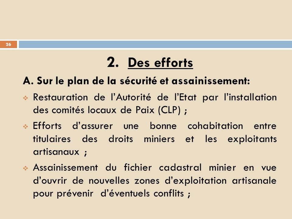 2. Des efforts A. Sur le plan de la sécurité et assainissement: