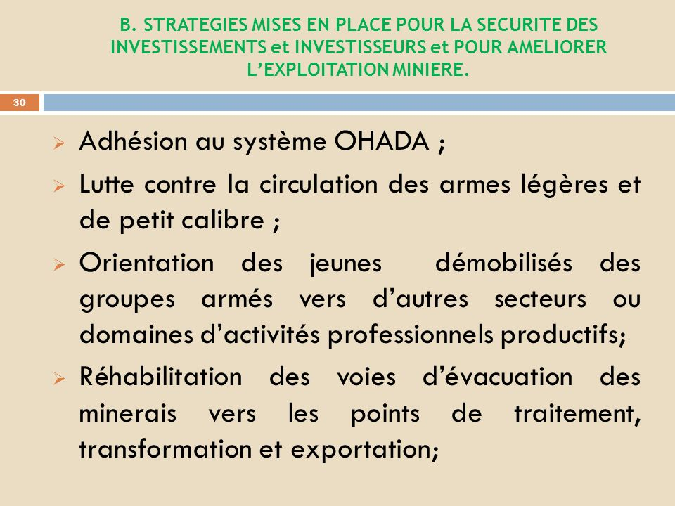 Adhésion au système OHADA ;