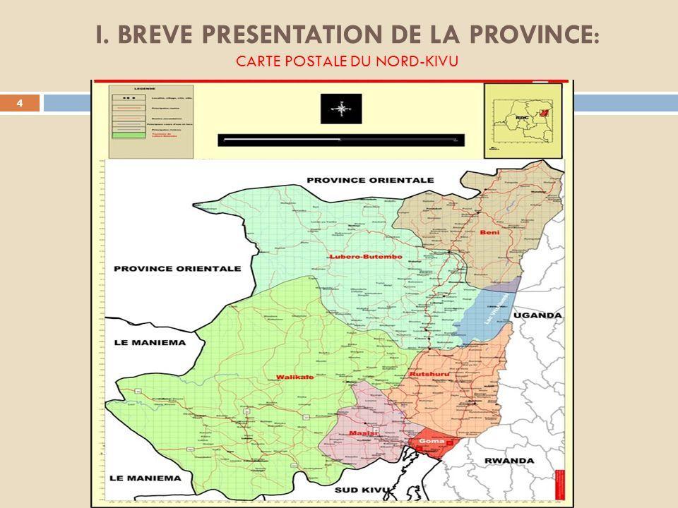 I. BREVE PRESENTATION DE LA PROVINCE: CARTE POSTALE DU NORD-KIVU