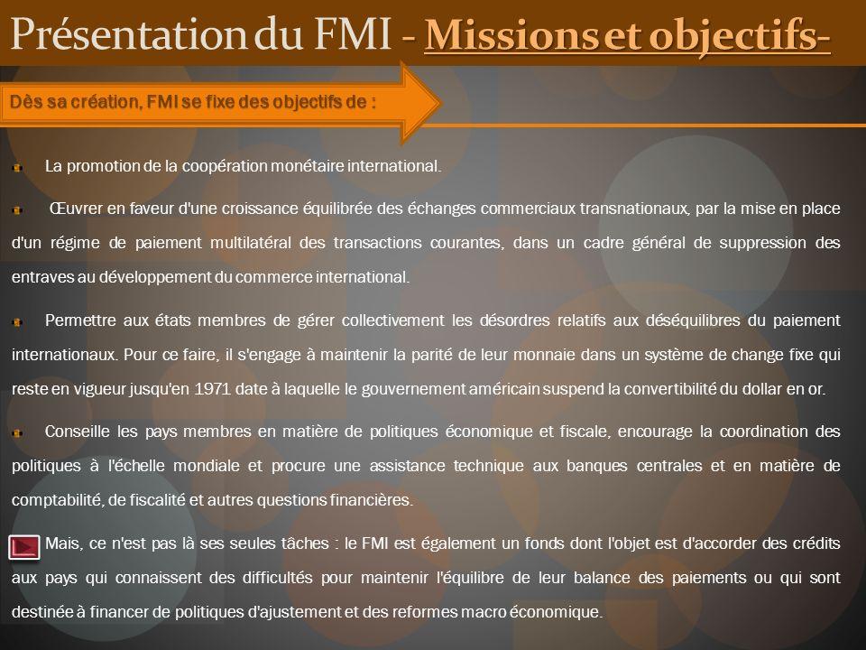 Présentation du FMI - Missions et objectifs-