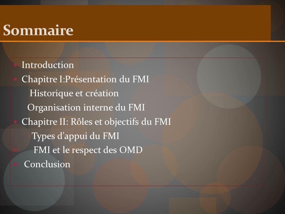 Sommaire Introduction Chapitre I:Présentation du FMI