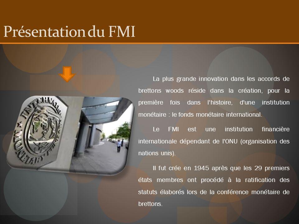Présentation du FMI