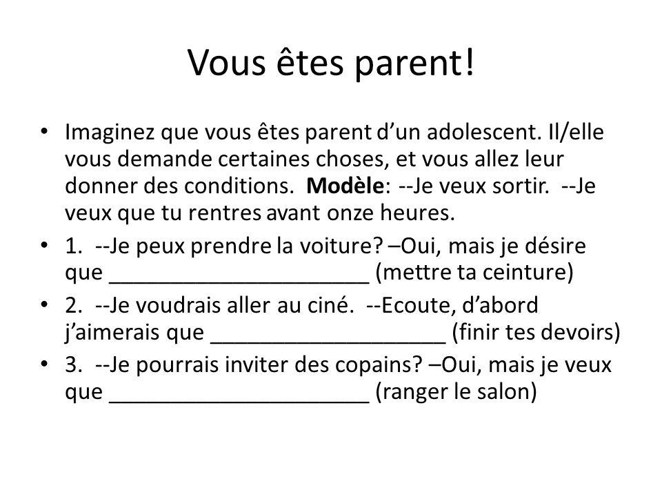 Vous êtes parent!