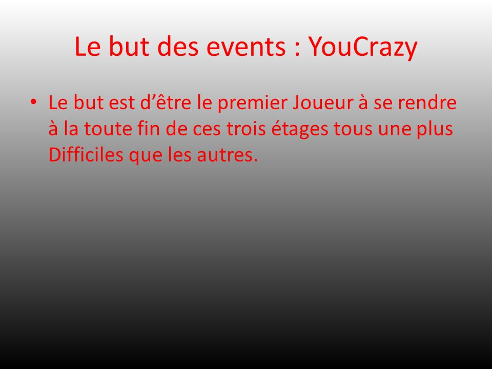 Le but des events : YouCrazy