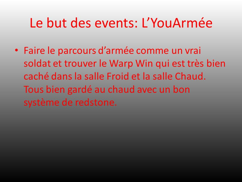 Le but des events: L'YouArmée