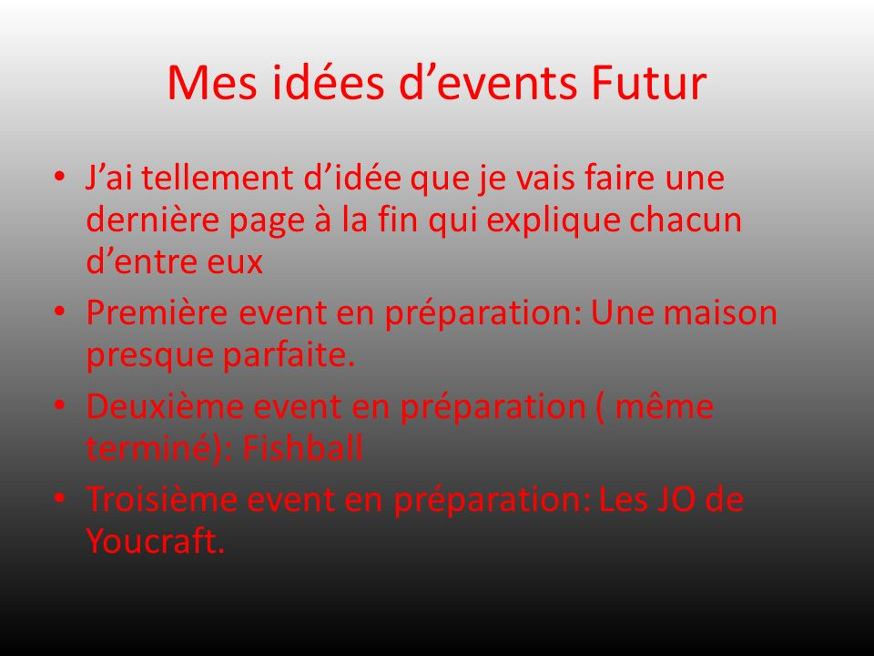 Mes idées d'events Futur