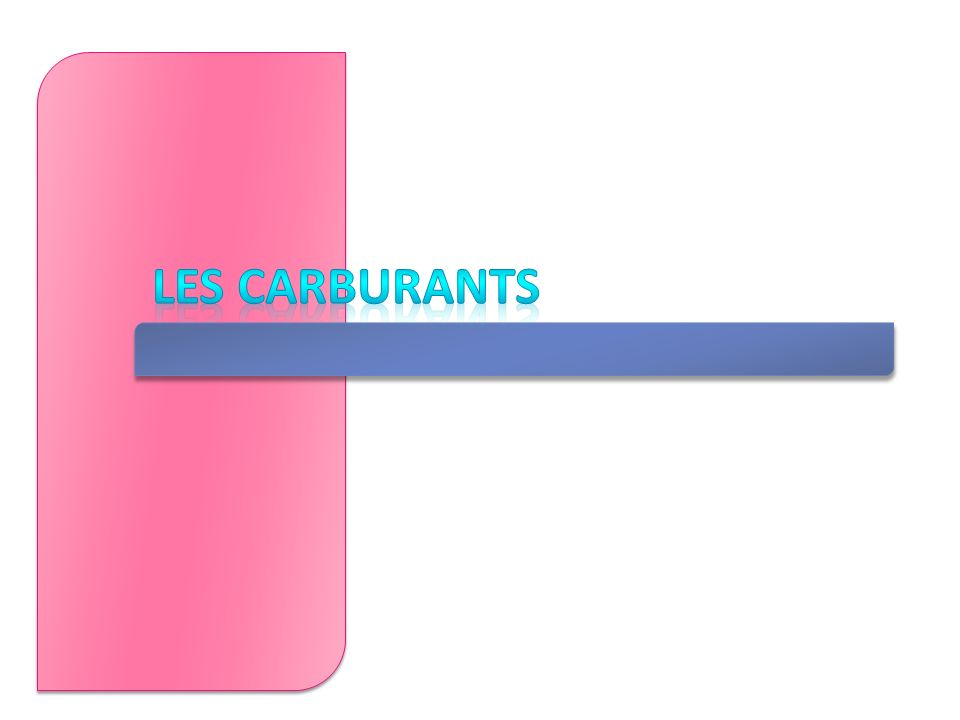 Les carburants