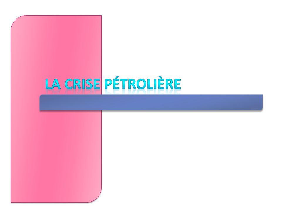 La crise pétrolière