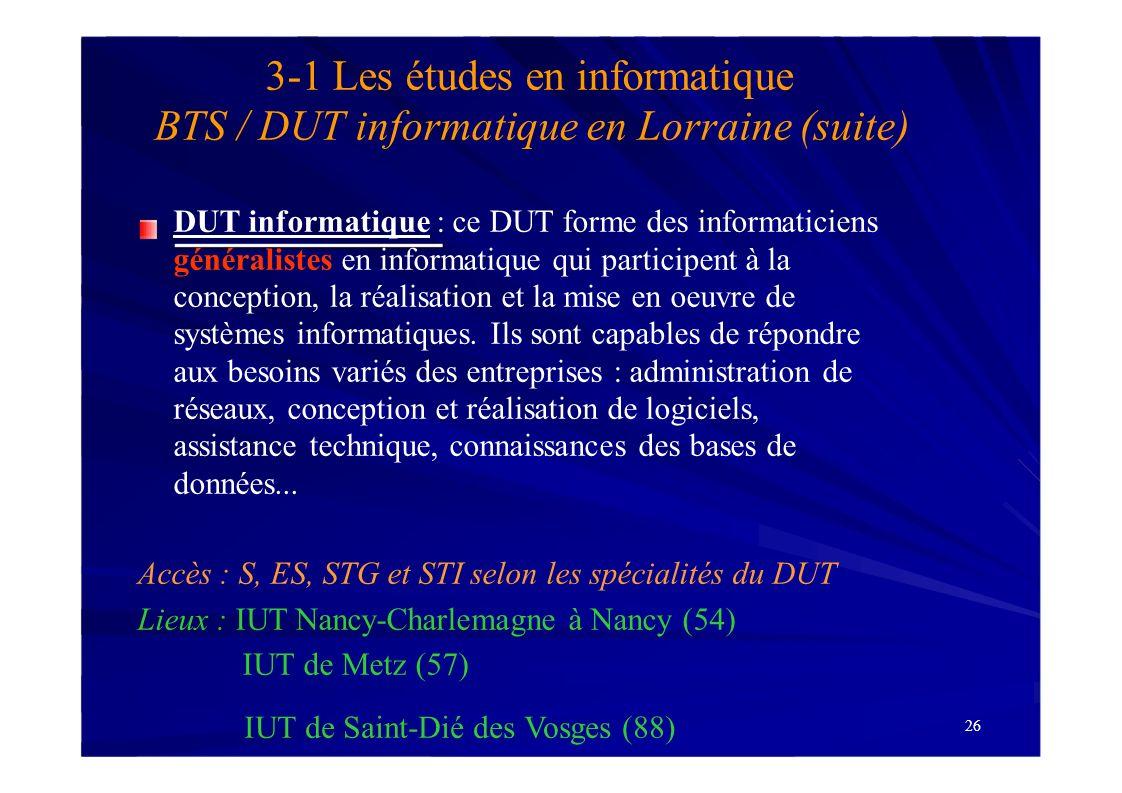 Accès : S, ES, STG et STI selon les spécialités du DUT
