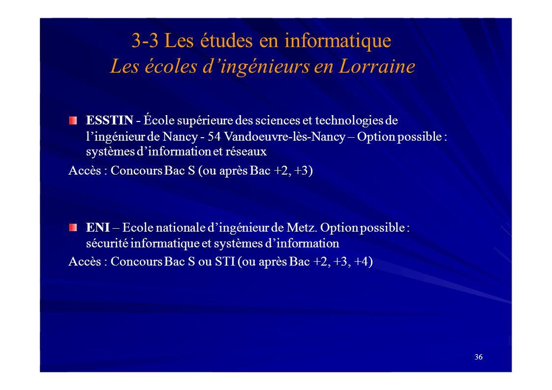 3-3 Les études en informatique Les écoles d'ingénieurs en Lorraine