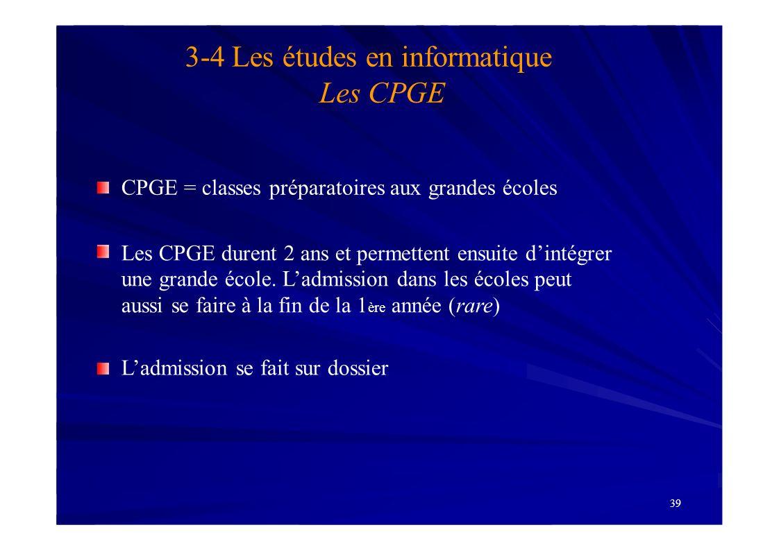 3-4 Les études en informatique Les CPGE