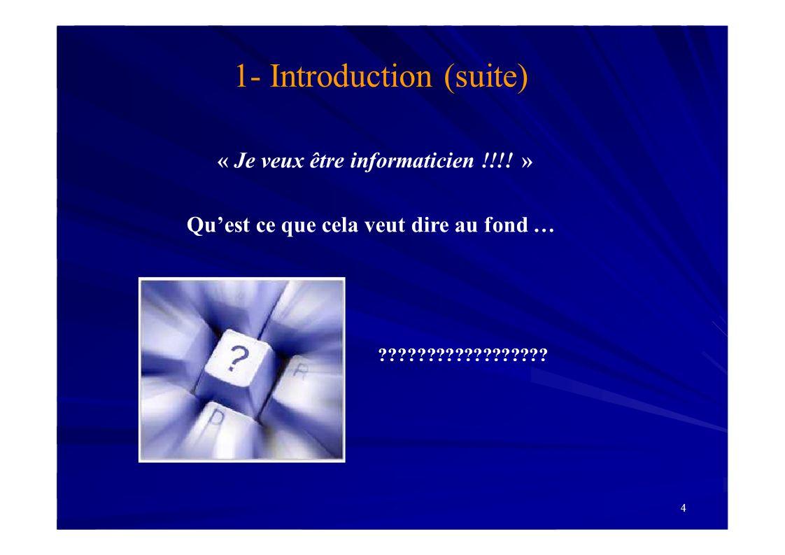 1- Introduction (suite)