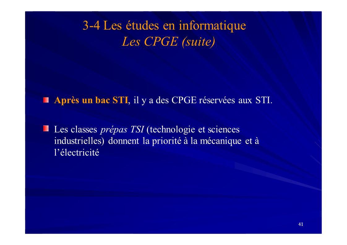 3-4 Les études en informatique Les CPGE (suite)