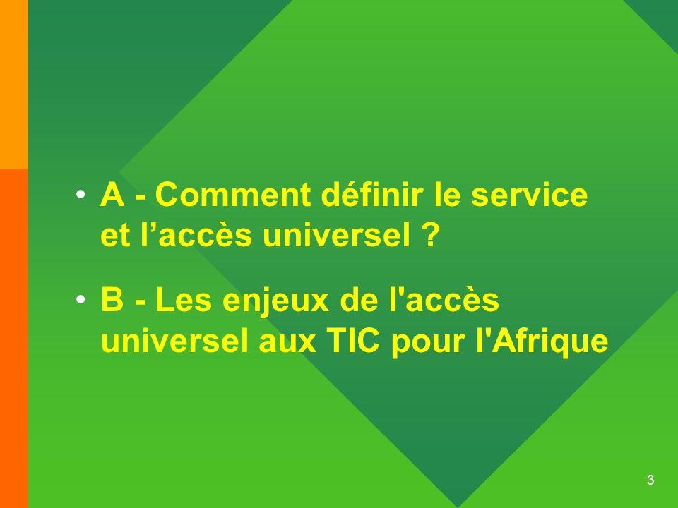 A - Comment définir le service et l'accès universel
