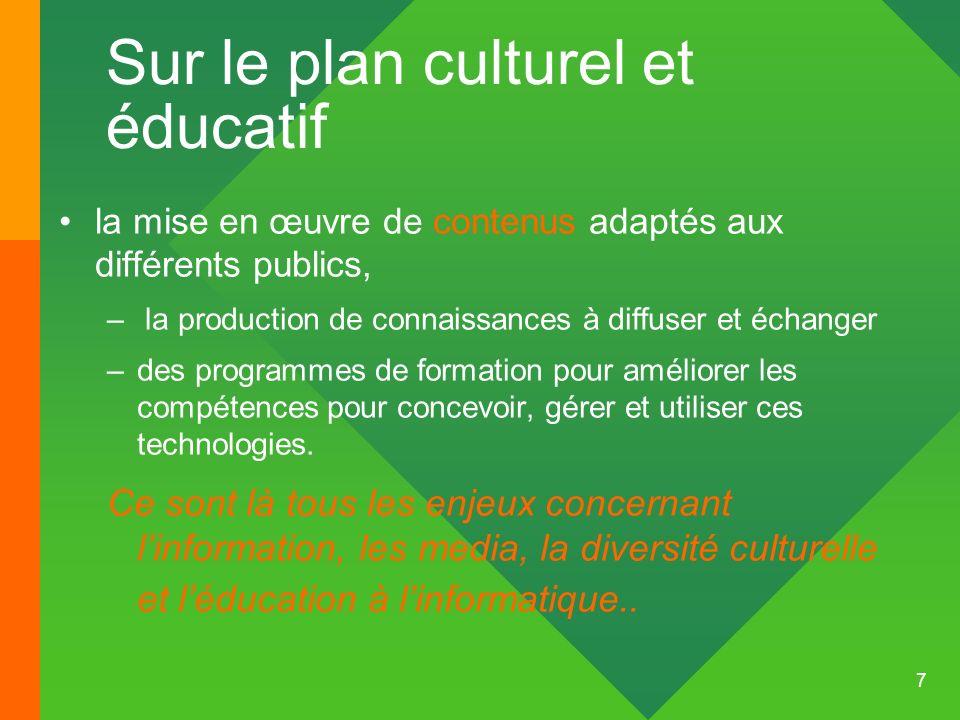 Sur le plan culturel et éducatif