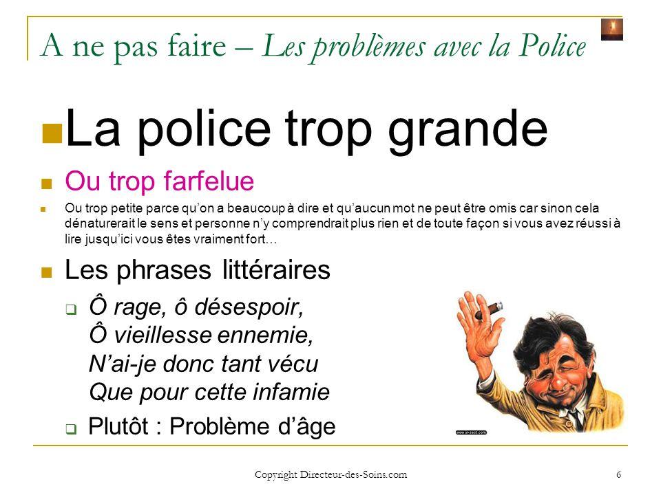A ne pas faire – Les problèmes avec la Police