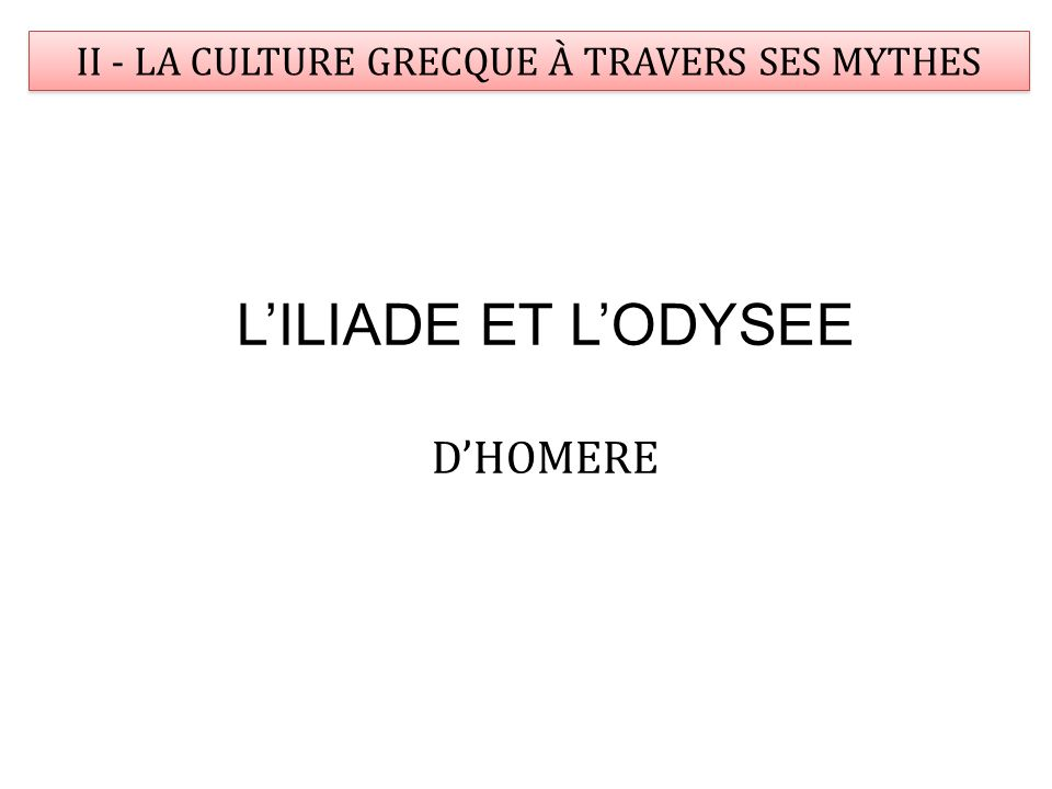 II - LA CULTURE GRECQUE À TRAVERS SES MYTHES