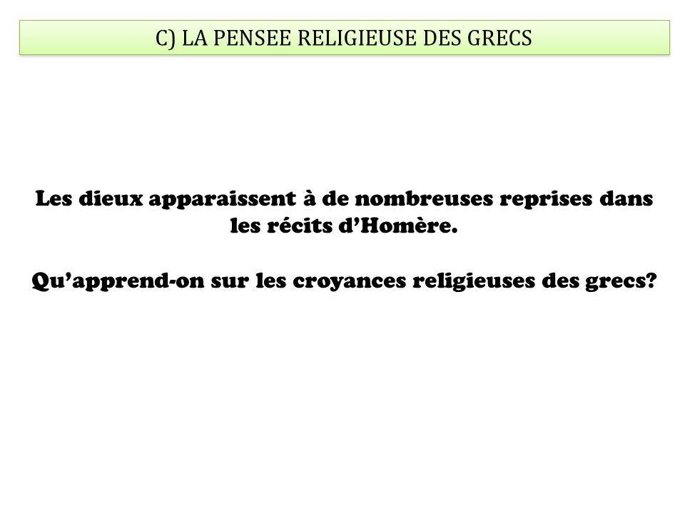 C) LA PENSEE RELIGIEUSE DES GRECS