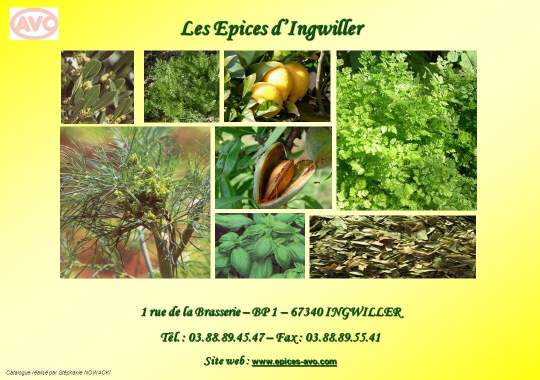 Les Epices d'Ingwiller 1 rue de la Brasserie – BP 1 – 67340 INGWILLER