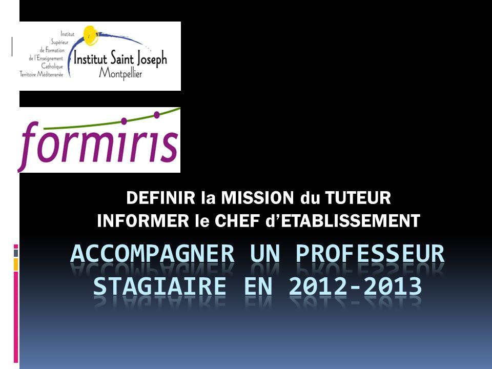ACCOMPAGNER UN PROFESSEUR STAGIAIRE EN 2012-2013