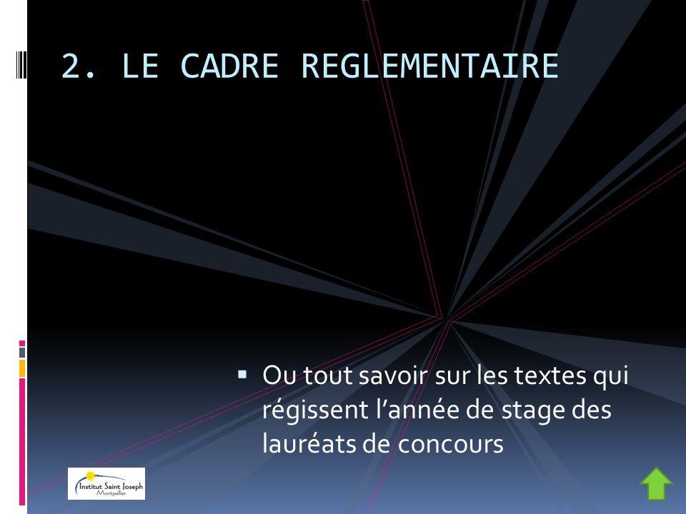 2. LE CADRE REGLEMENTAIRE