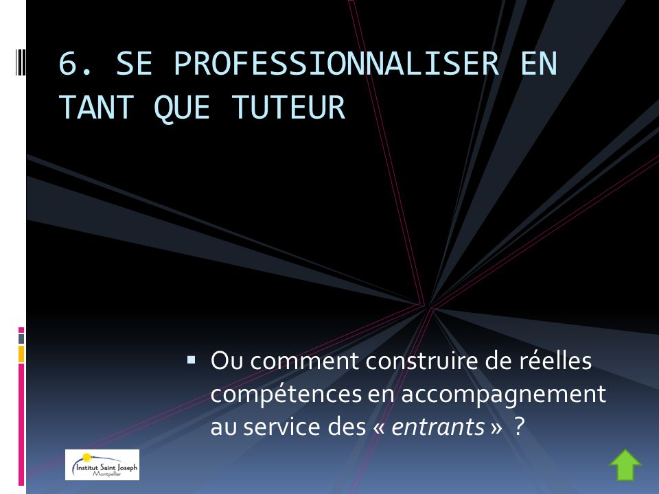 6. SE PROFESSIONNALISER EN TANT QUE TUTEUR