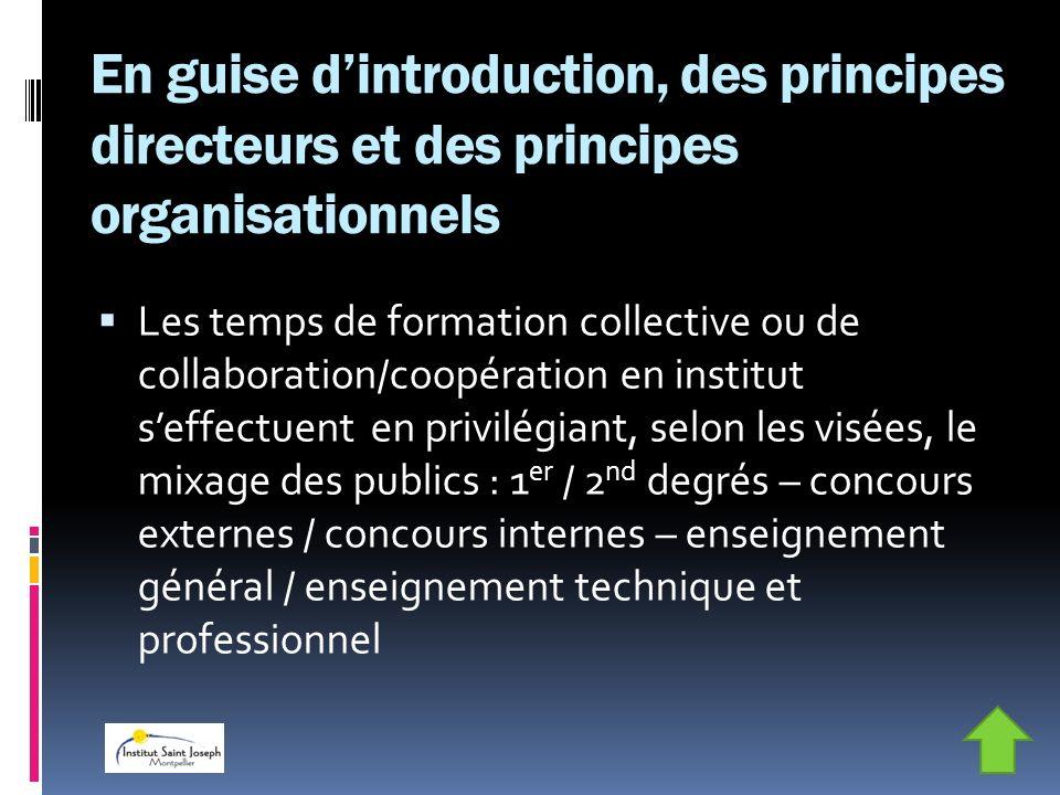En guise d'introduction, des principes directeurs et des principes organisationnels