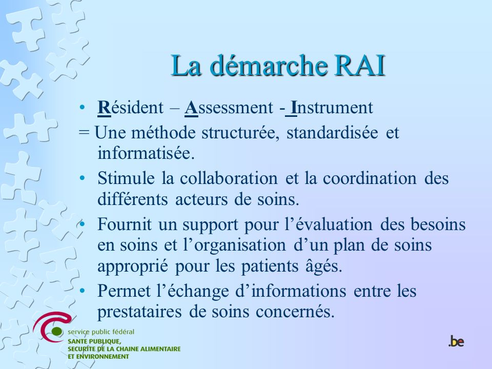 La démarche RAI Résident – Assessment - Instrument