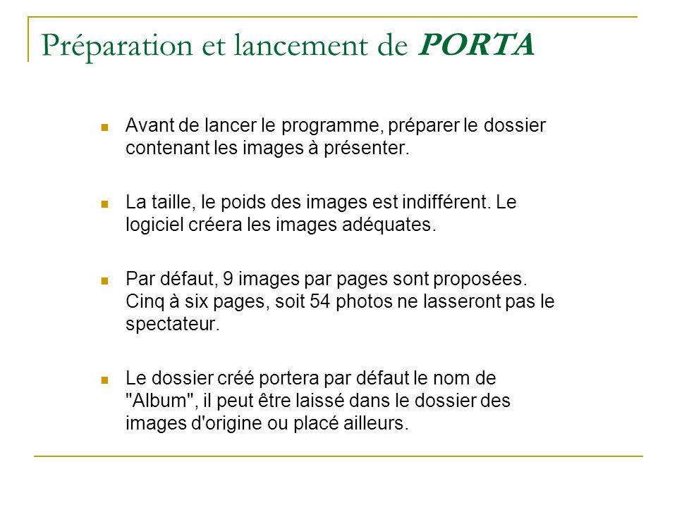 Préparation et lancement de PORTA