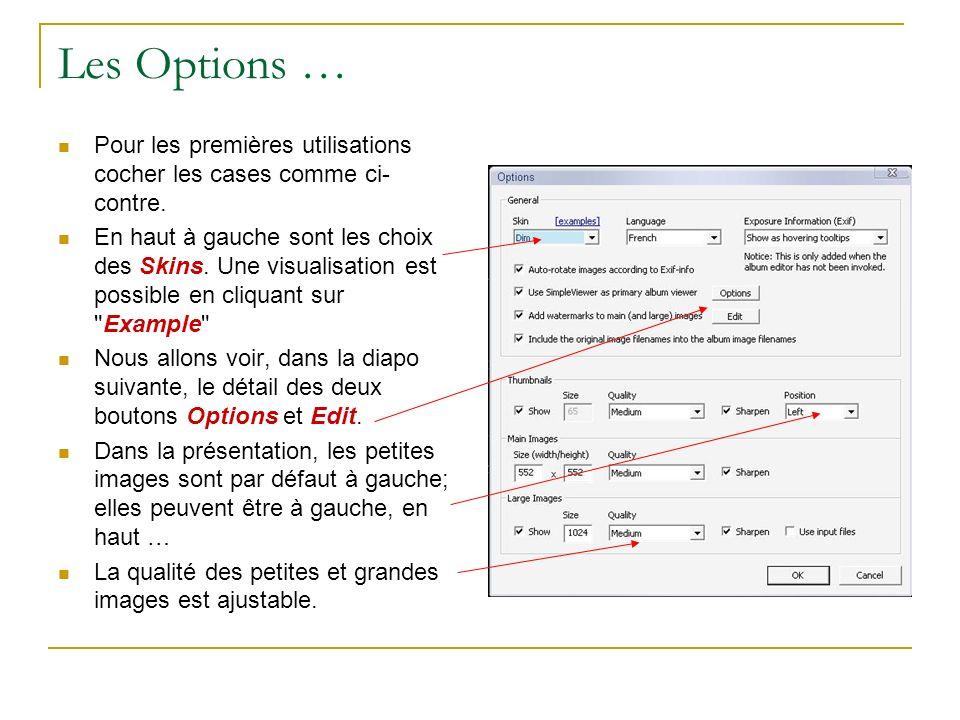 Les Options … Pour les premières utilisations cocher les cases comme ci-contre.