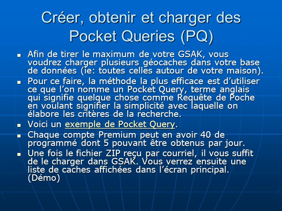 Créer, obtenir et charger des Pocket Queries (PQ)