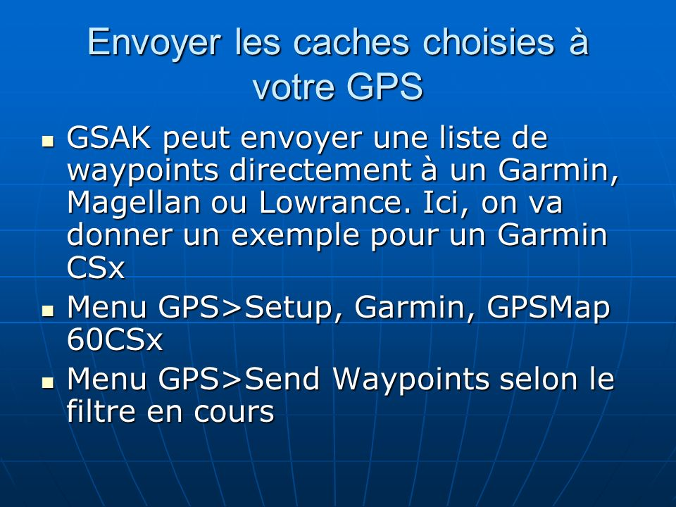 Envoyer les caches choisies à votre GPS