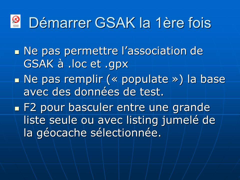 Démarrer GSAK la 1ère fois