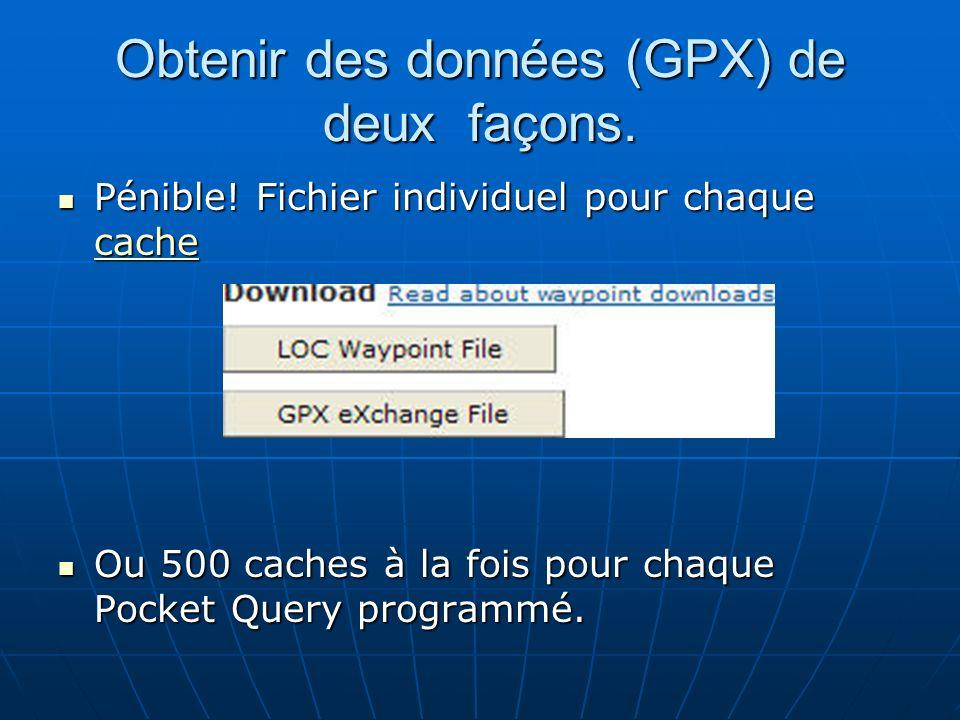 Obtenir des données (GPX) de deux façons.