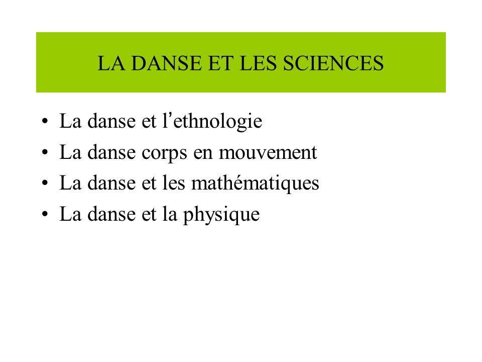 LA DANSE ET LES SCIENCES