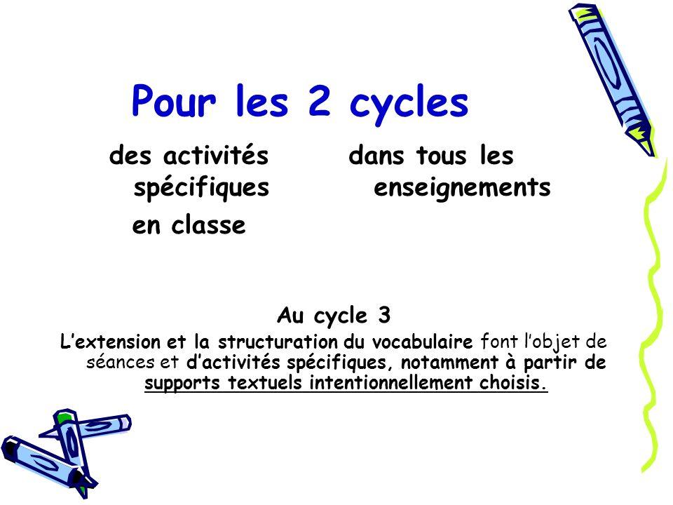 des activités spécifiques en classe