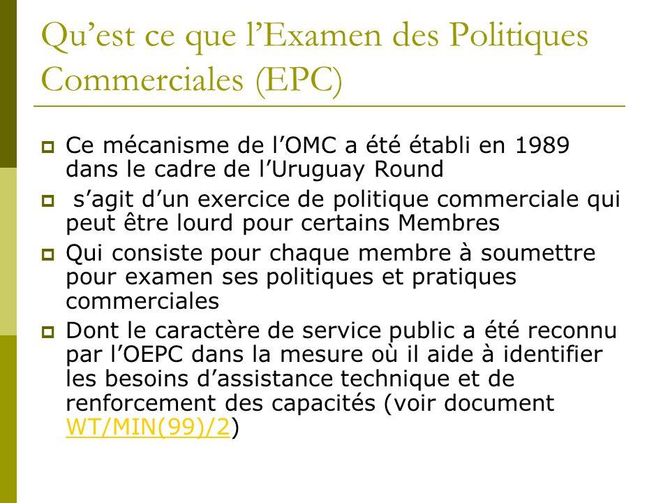 Qu'est ce que l'Examen des Politiques Commerciales (EPC)