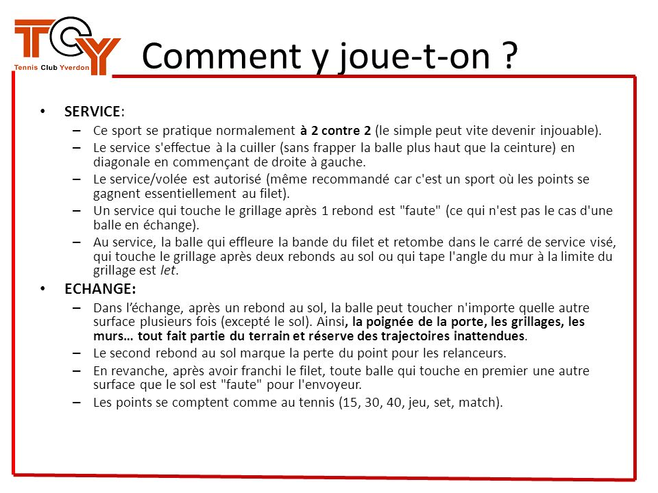Comment y joue-t-on SERVICE: ECHANGE: