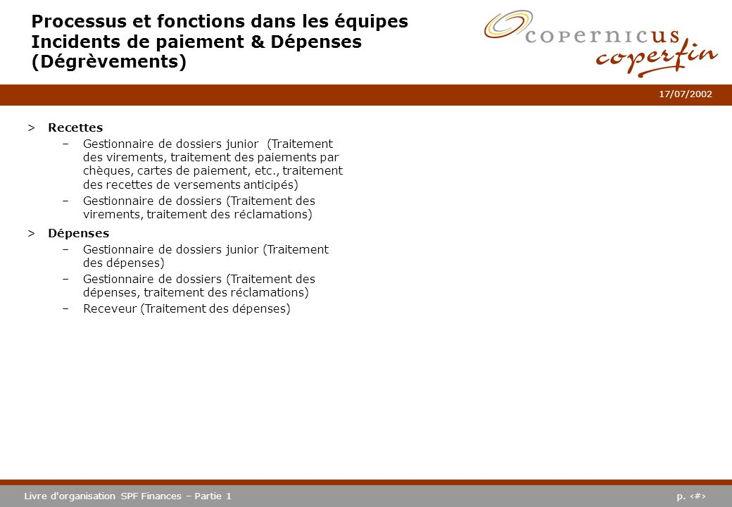 Processus et fonctions dans les équipes Incidents de paiement & Dépenses (Dégrèvements)