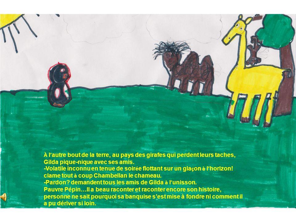À l'autre bout de la terre, au pays des girafes qui perdent leurs taches, Gilda pique-nique avec ses amis.