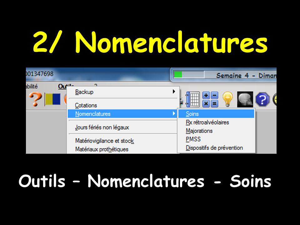 2/ Nomenclatures Outils – Nomenclatures - Soins