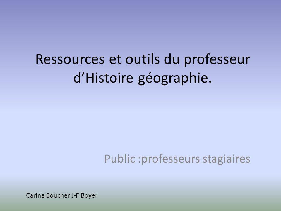 Ressources et outils du professeur d'Histoire géographie.